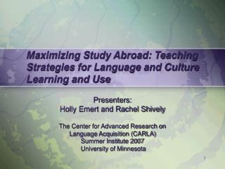 Maximizing Study Abroad: Teaching Strategies for Language and Culture Learning and Use