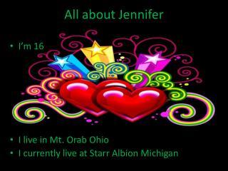 All about Jennifer