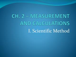 CH. 2  – MEASUREMENT AND CALCULATIONS