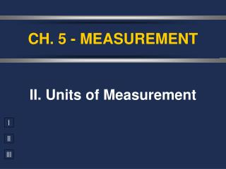 CH. 5 - MEASUREMENT
