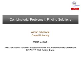 Combinatorial Problems I: Finding Solutions
