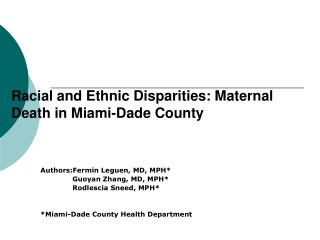 Racial and Ethnic Disparities: Maternal Death in Miami-Dade County