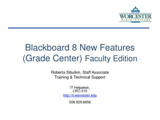 Blackboard 8 New Features (Grade Center)  Faculty Edition