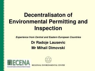 Decentralisaton of Environmental Permitting and Inspection