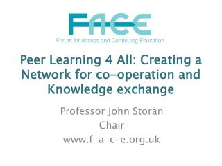 Peer Learning 4 All: Creating a Network for co-operation and Knowledge exchange