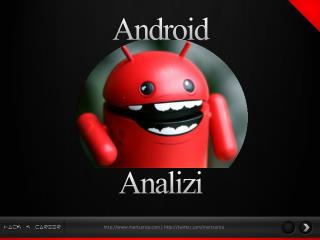 Android  Analizi
