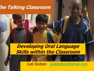 Developing Oral Language Skills within the Classroom