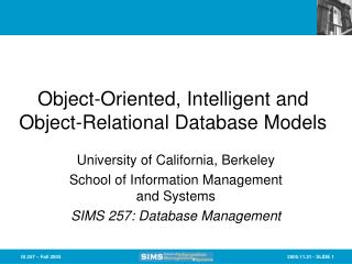 Object-Oriented, Intelligent and Object-Relational Database Models