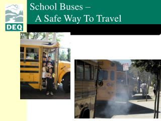 School Buses –  A Safe Way To Travel