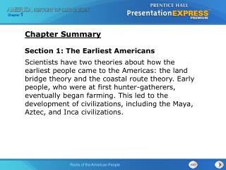 Section 1: The Earliest Americans