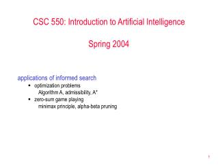CSC 550: Introduction to Artificial Intelligence Spring 2004