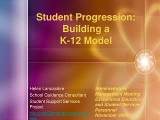 Student Progression: Building a  K-12 Model