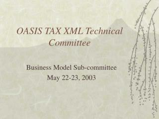 OASIS TAX XML Technical Committee