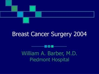 Breast Cancer Surgery 2004