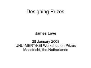 Designing Prizes