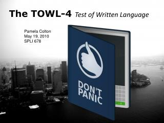 The TOWL-4  Test of Written Language