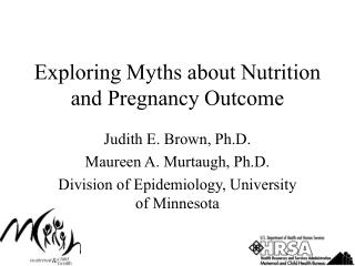 Exploring Myths about Nutrition and Pregnancy Outcome