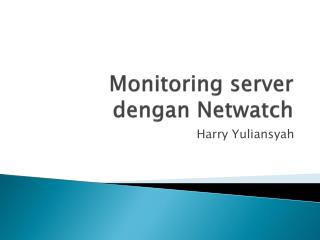 Monitoring server  dengan Netwatch