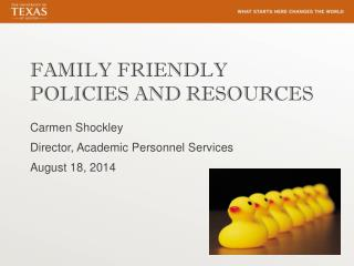 FAMILY FRIENDLY POLICIES AND RESOURCES