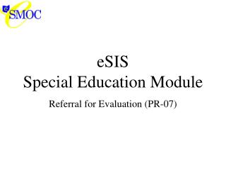 eSIS  Special Education Module