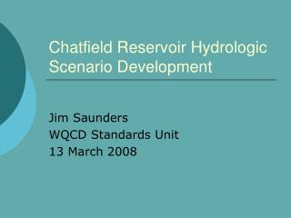 Chatfield Reservoir Hydrologic Scenario Development