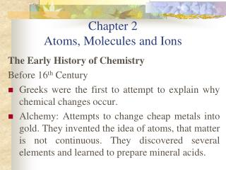 Chapter 2 Atoms, Molecules and Ions