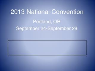 2013 National Convention