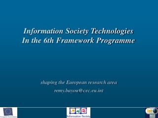 Information Society Technologies In the 6th Framework Programme