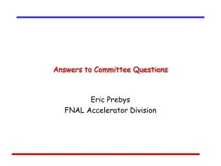 Answers to Committee Questions