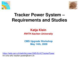 Tracker Power System    Requirements and Studies