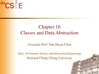 Chapter 16 Classes and Data Abstraction