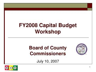 FY2008 Capital Budget Workshop