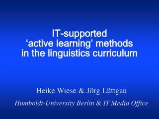 IT-supported 'active learning' methods in the linguistics curriculum
