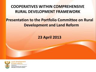 COOPERATIVES WITHIN COMPREHENSIVE RURAL DEVELOPMENT FRAMEWORK