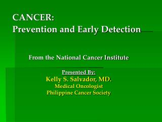 CANCER: Prevention and Early Detection