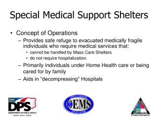 Special Medical Support Shelters