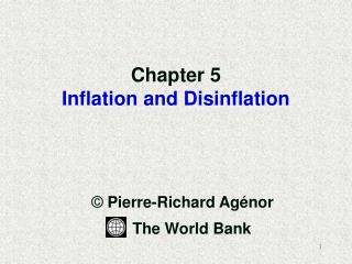 Chapter 5 Inflation and Disinflation