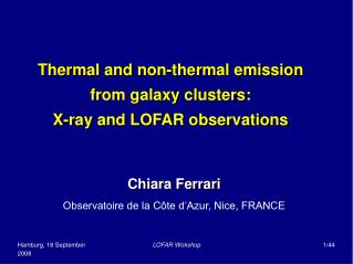 Thermal and non-thermal emission from galaxy clusters:  X-ray and LOFAR observations