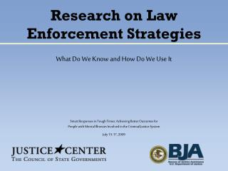 Research on Law Enforcement Strategies