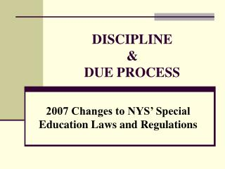 DISCIPLINE & DUE PROCESS