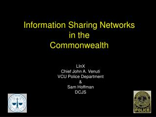 Information Sharing Networks  in the  Commonwealth