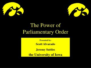 The Power of  Parliamentary Order