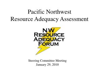 Pacific Northwest Resource Adequacy Assessment