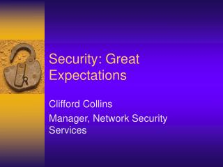 Security: Great Expectations