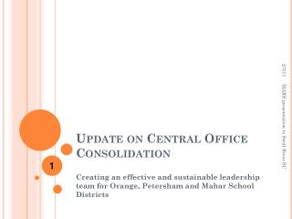 Update on Central Office Consolidation