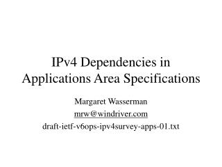 IPv4 Dependencies in Applications Area Specifications