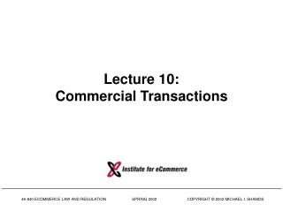 Lecture 10: Commercial Transactions