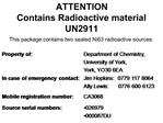 ATTENTION Contains Radioactive material UN2911  This package contains two sealed Ni63 radioactive sources.