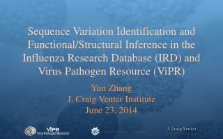 Yun Zhang J. Craig Venter Institute June 23, 2014