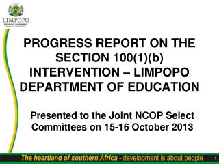 PROGRESS REPORT ON THE SECTION 100(1)(b) INTERVENTION – LIMPOPO DEPARTMENT OF EDUCATION